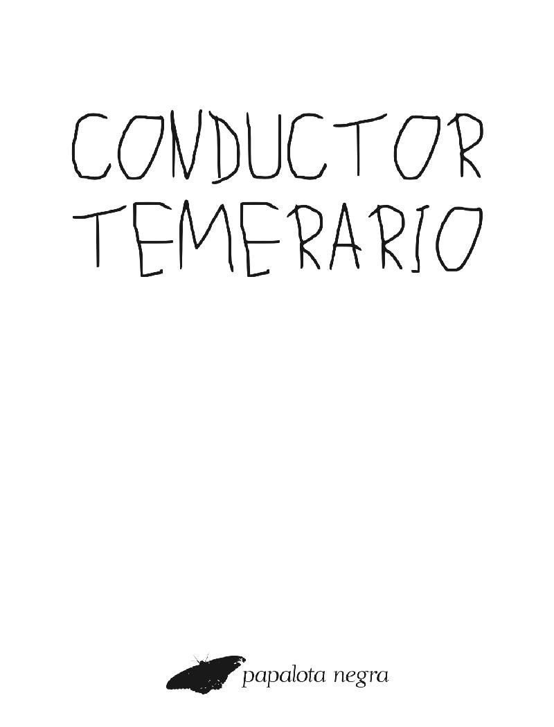 CONDUCTOR TEMERARIO